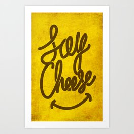Cheese ! Art Print