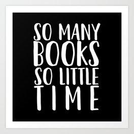 So many books so little time - Black Art Print