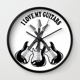 I love my guitars Wall Clock
