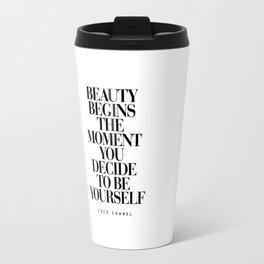 Beauty Begins the Moment You Decide to Be Yourself black and white quotes love life typography quote Travel Mug