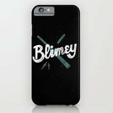 Blimey Slim Case iPhone 6s