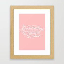 We are the Musicmakers Framed Art Print