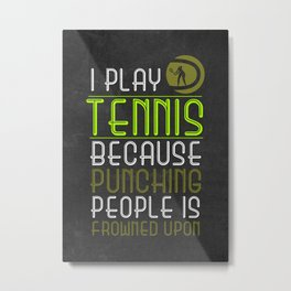 Tennis Player Gift Idea Metal Print