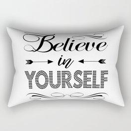 """""""Believe in Yourself""""  original Typography Rectangular Pillow"""