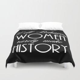 Well Behaved Women - Black Duvet Cover