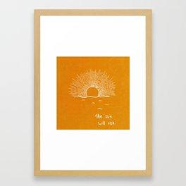 The sun will rise Framed Art Print