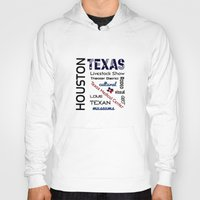 houston Hoodies featuring Houston Texas by raineon