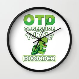 OTD Obsessive Turtle Disorder Funny Sea Creature Animals Wildlife Aquamarine Marine Life Turquoise G Wall Clock