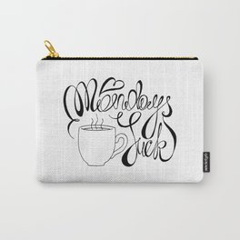 Mondays Suck Calligraphy Ink Carry-All Pouch