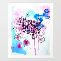Be Glad for Every Day Art Print