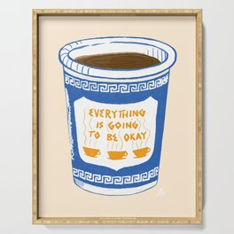 Everything Is Going To Be Okay Serving Tray