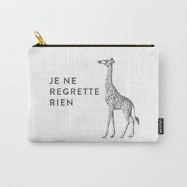 JE NE REGRETTE RIEN  I Regret Nothing Carry-All Pouch