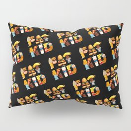 FAT KID Pillow Sham