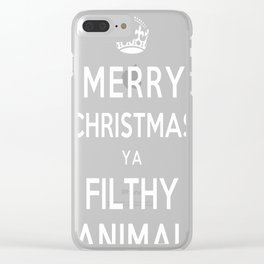 Merry Christmas Ya Filthy Animal Clear iPhone Case