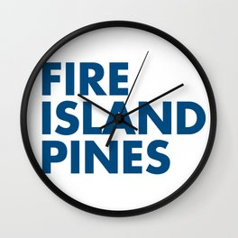 FIRE ISLAND PINES Wall Clock