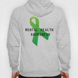 Mental Health Awareness Hoody