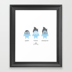 Geek, Freak, Designer Framed Art Print