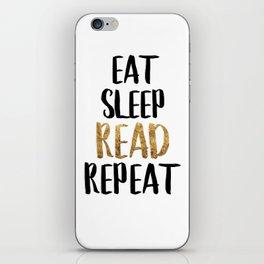 Eat Sleep Read Repeat Gold iPhone Skin