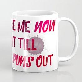 Bust out the PUNS Coffee Mug