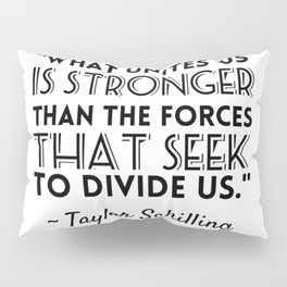 Taylor Schilling Quote Pillow Sham