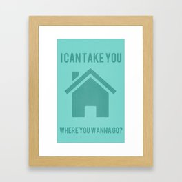 Take You Home Framed Art Print