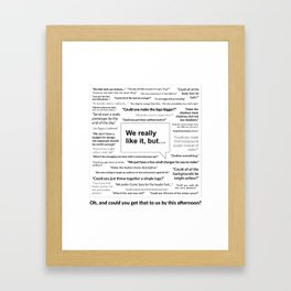 Sh*t Clients Say Framed Art Print