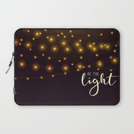 Be the light #2 Laptop Sleeve