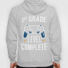 1st Grade Level Complete - End of the School Year design Hoody