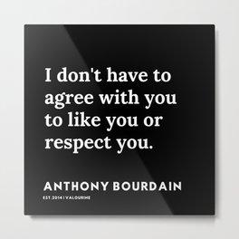 2     Anthony Bourdain Quotes   191207 Metal Print