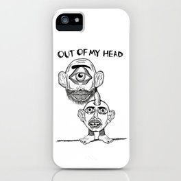 OUT OF MY HEAD iPhone Case