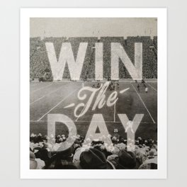 Win the Day Art Print