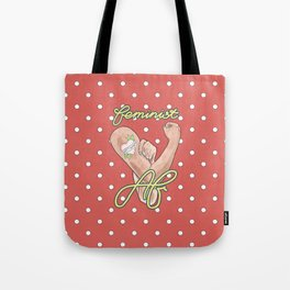 Feminist AF / Rosie the Riveter / Intersectional Feminism / Nasty Women Tote Bag