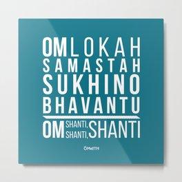 Lokah Samastah Mantra Yoga Blue Metal Print