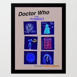 Doctor Who For Dummies!  Art Print