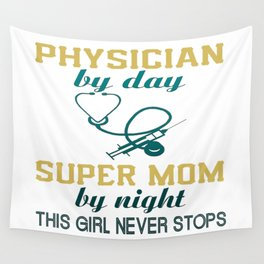 PHYSICIAN MOM Wall Tapestry