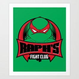 Raph's Fight Club Art Print
