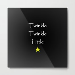 Twinkle Twinkle Little Star Metal Print