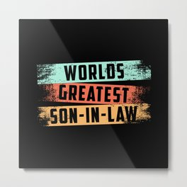 Son In Law Awesome Lawsuit Father In Law Gift Idea Metal Print