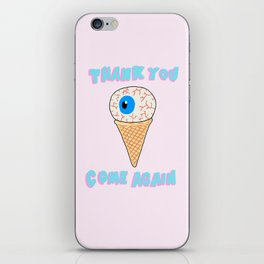 THANK YOU COME AGAIN iPhone Skin