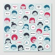 Kids Speak Canvas Print