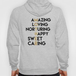 DEAR MOTHER Mothers Day quote Hoody