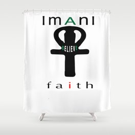IMANI = FAITH Shower Curtain