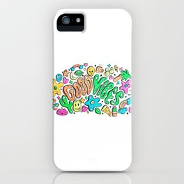 Good Vibes Doodle iPhone Case