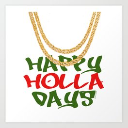 Happy Holla Days! Art Print