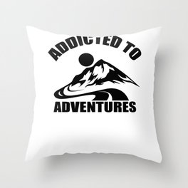 Addicted To Adventures Throw Pillow
