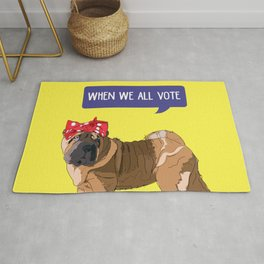 Political Pup-When We All Vote Shar Pei Rug