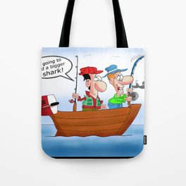 We're going to need a bigger shark! Tote Bag