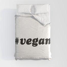 Hashtag VEGAN Comforters