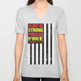 Safe Strong Proud Free Donald Trump Supporter Unisex V-Neck