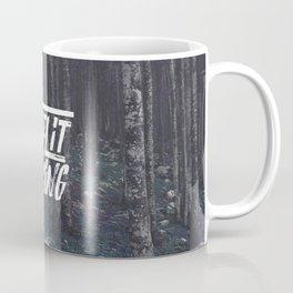 I Feel It Coming Coffee Mug